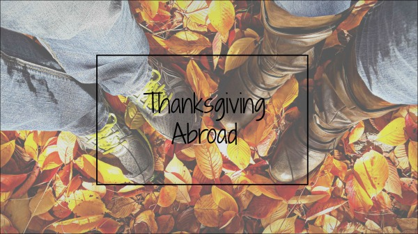 Thanksgiving Abroad
